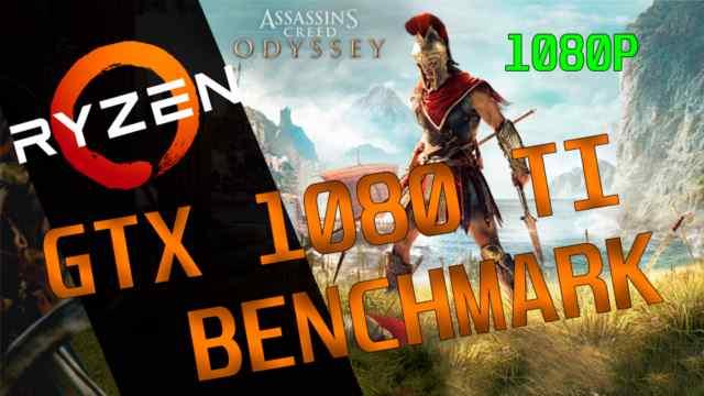 Assassin's Creed Odyssey GTX 1080 Ti Ryzen 7 2700x